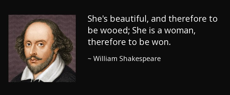 quote-she-s-beautiful-and-therefore-to-be-wooed-she-is-a-woman-therefore-to-be-won-william-shakespeare-42-39-83